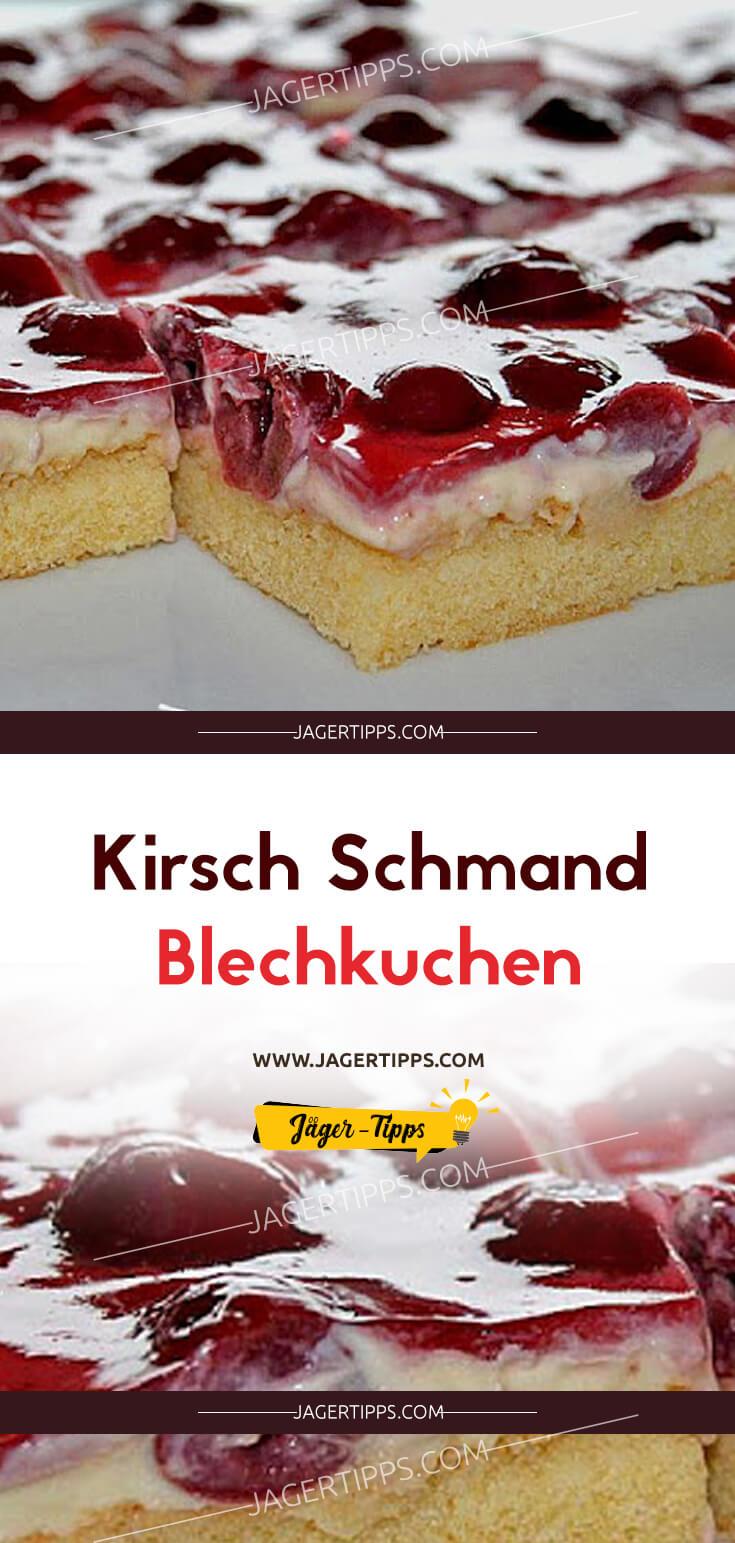 Kirsch Schmand Blechkuchen Jäger Tipps